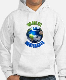 We Are All Immigrants Jumper Hoody