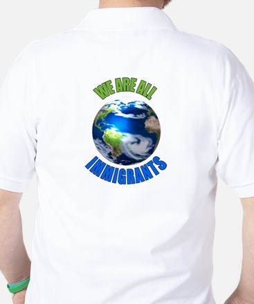 We Are All Immigrants Golf Shirt