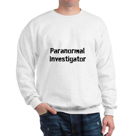 Paranormal Investigator Sweatshirt