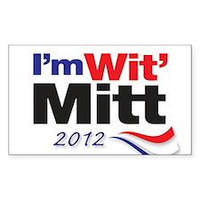 I'm Wit' Mitt Decal