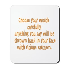 Choose your Words Mousepad
