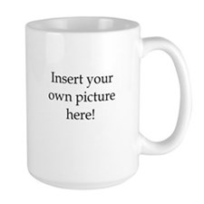 Upload your own Mugs