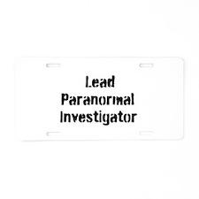 Lead Paranormal Investigator Aluminum License Plat