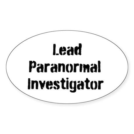 Lead Paranormal Investigator Sticker (Oval)