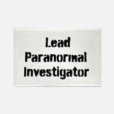 Lead Paranormal Investigator Rectangle Magnet