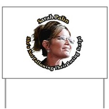Sarah Palin ~ Yard Sign