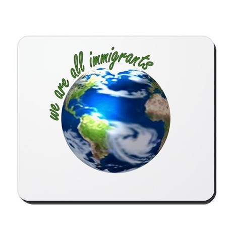 Humanist Approach to Immigration Mousepad