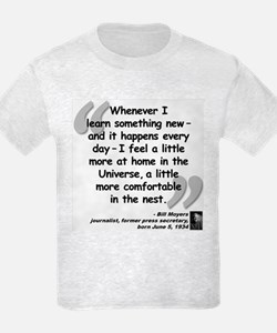 Moyers Learn Quote T-Shirt