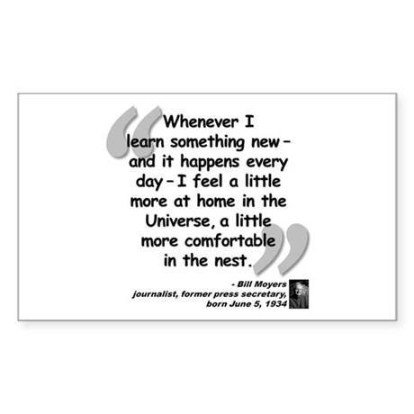 Moyers Learn Quote Sticker (Rectangle)