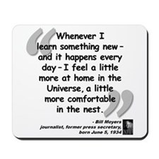 Moyers Learn Quote Mousepad