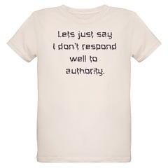 Don't Respond Well T-Shirt