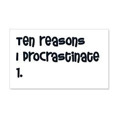 I Procrastinate 22x14 Wall Peel