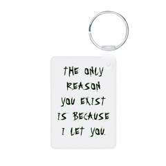 The Only Reason Keychains