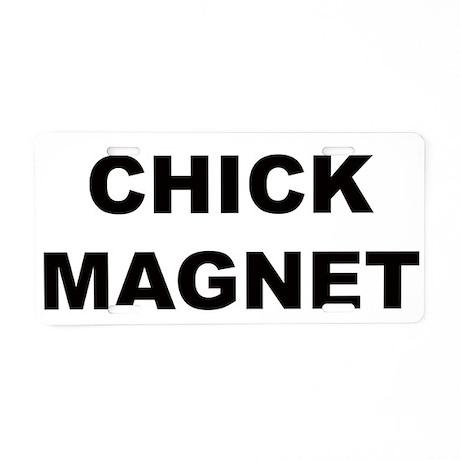 Chick Magnet Aluminum License Plate