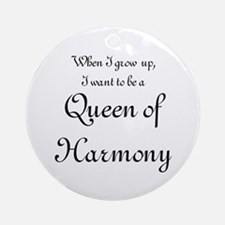 I want to be a Queen Ornament (Round)