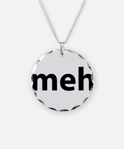 meh Necklace