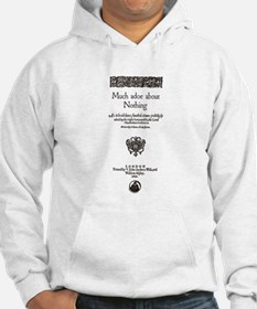 Much Ado About Nothing Hoodie