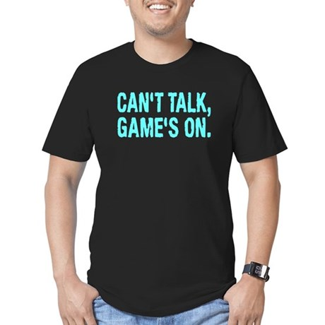 Can't Talk Game's On Shirt Men's Fitted T-Shirt (d