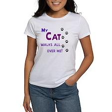 My Cat Walks All Over Me Shir Tee