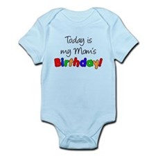 Today Is My Mom's Birthday Infant Bodysuit