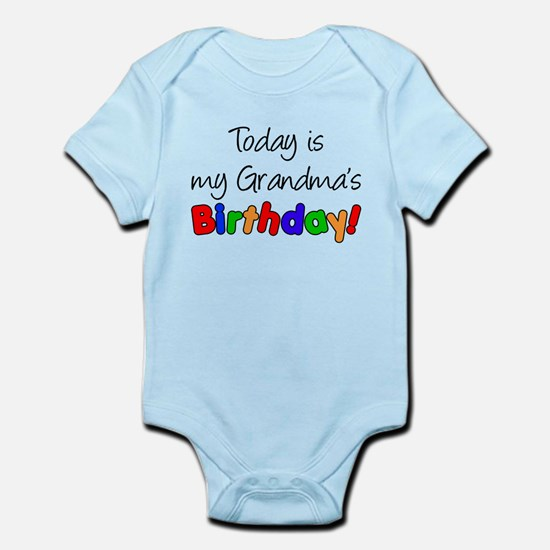 Today Is My Grandma's Birthda Infant Bodysuit