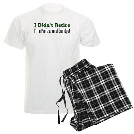 I Didn't Retire - Professiona Men's Light Pajamas