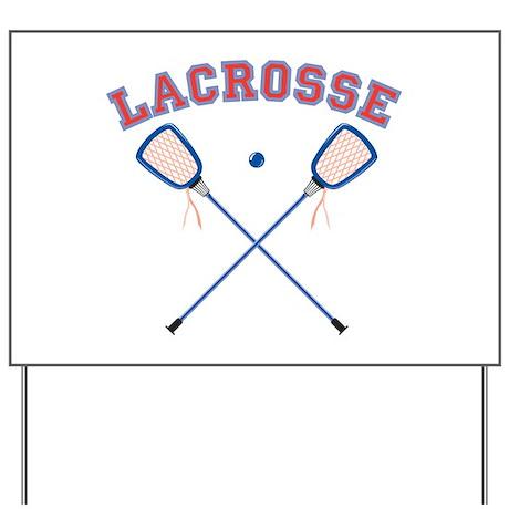 Lacrosse Yard Sign