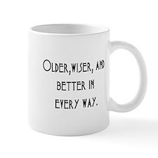 older wiser better Mug