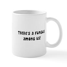 fungus among us Mug