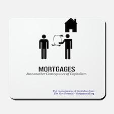 Mortgages (CCQ) Mousepad