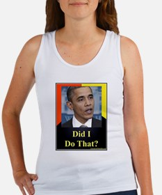 Did I Do That? Women's Tank Top
