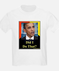 Did I Do That? T-Shirt