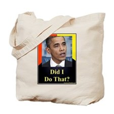 Did I Do That? Tote Bag