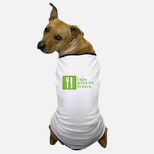 I Miss Lunch Dog T-Shirt