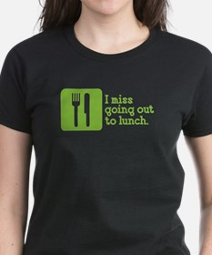 I Miss Lunch Tee
