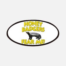 Honey Badgers Fear Me! Patches