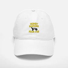 Honey Badgers Fear Me! Baseball Baseball Cap