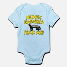 Honey Badgers Fear Me! Infant Bodysuit