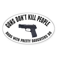 Guns Don't Kill People Decal