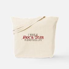 I Was A Rock Star Tote Bag