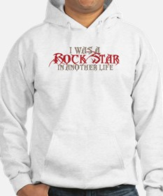 I Was A Rock Star Hoodie
