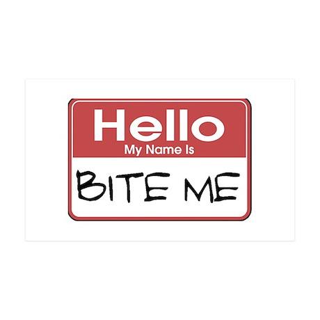 Bite Me Name Tag 38.5 x 24.5 Wall Peel