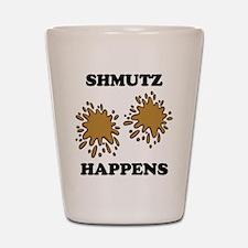 Shmutz Happens Shot Glass