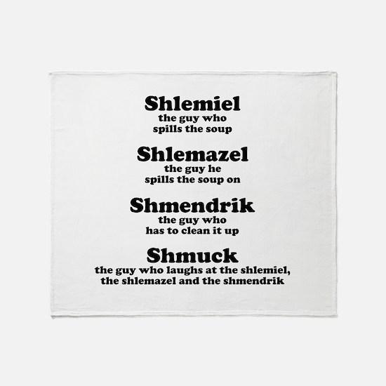 Shlemiel Shlemazel Throw Blanket