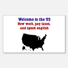 Pay Taxes, Speak English Rectangle Decal