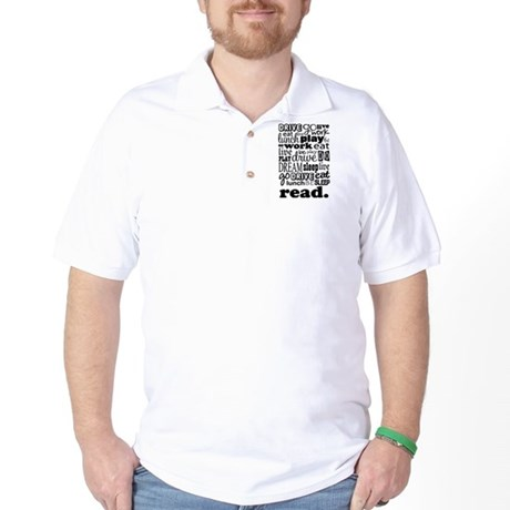 Read Life Quote Book Golf Shirt
