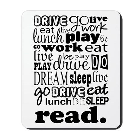 Read Life Quote Book Mousepad