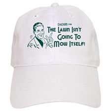 Dadism - The Lawn Isn't Going To Mow Itself Baseball Cap