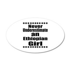 Never Underestimate An Ethio Wall Decal