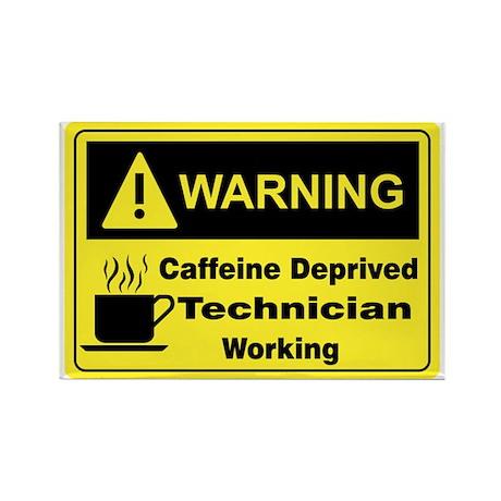 Caffeine Warning Technician Rectangle Magnet (100